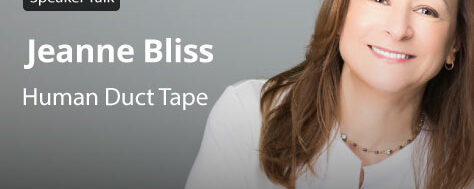 """Jeanne Bliss: """"Human Duct Tape"""""""